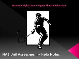 NAB Unit Assessment – Help Notes