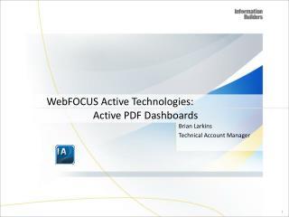 WebFOCUS  Active Technologies :