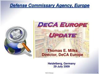 Defense Commissary Agency, Europe