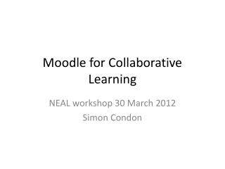 Moodle for Collaborative Learning