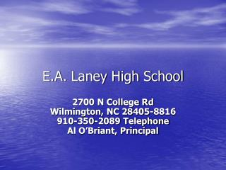E.A. Laney High School