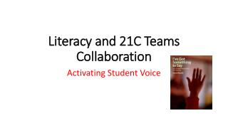 Literacy and 21C Teams Collaboration