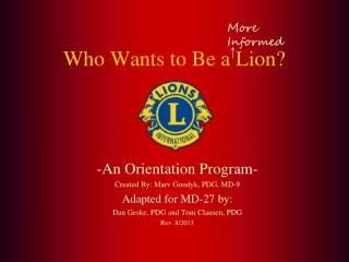 Who Wants to Be a Lion?