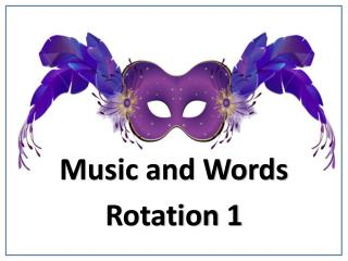 Music and Words Rotation 1