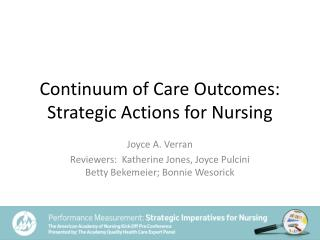 Continuum of Care Outcomes: Strategic Actions for Nursing