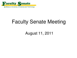 Faculty Senate Meeting  August 11, 2011