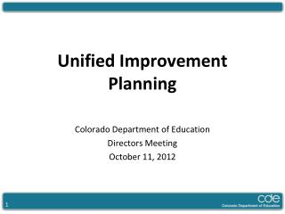 Unified Improvement  Planning