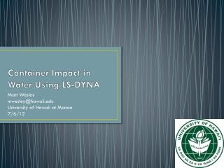 Container Impact in Water Using LS-DYNA
