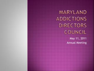 Maryland Addictions Directors Council