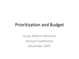 Prioritization and Budget