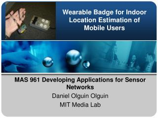 Wearable Badge for Indoor Location Estimation of Mobile Users