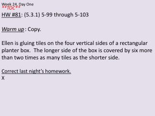**TOC** HW #81 : (5.3.1) 5-99 through 5-103 Warm up 	: Copy.