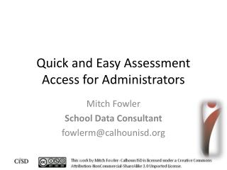 Quick and Easy Assessment Access for Administrators