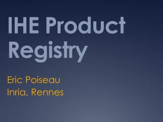 IHE Product Registry