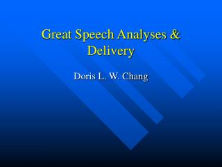 Great Speech Analyses & Delivery