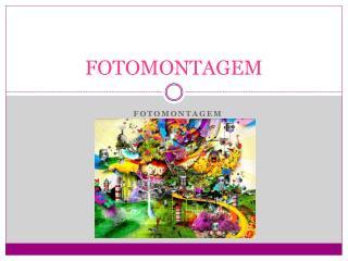 FOTOMONTAGEM