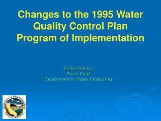 Changes to the 1995 Water Quality Control Plan Program of Implementation