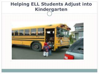 Helping ELL Students Adjust into Kindergarten