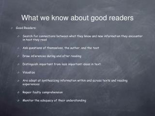 What we know about good readers