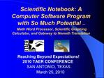 Scientific Notebook: A Computer Software Program with So Much Potential    Math Word Processor, Scientific Graphing Calc