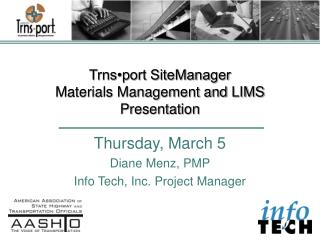 Trns port SiteManager Materials Management and LIMS Presentation