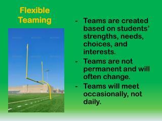 Flexible Teaming