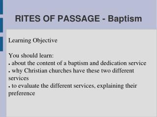 RITES OF PASSAGE - Baptism