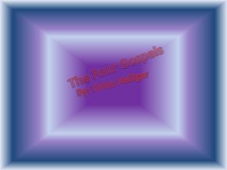 The Four  Gospels