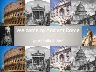 Welcome to Ancient Rome