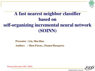 A fast nearest neighbor classifier  based on self-organizing incremental neural network (SOINN)