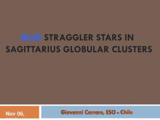 Blue  Straggler Stars in Sagittarius Globular Clusters