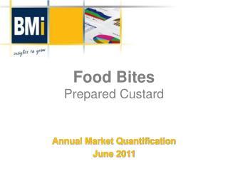 Food Bites Prepared Custard