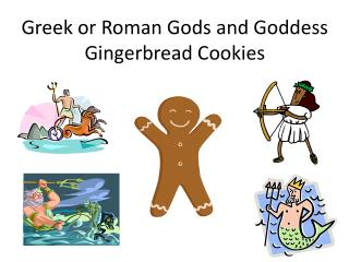 Greek or Roman Gods and Goddess Gingerbread Cookies