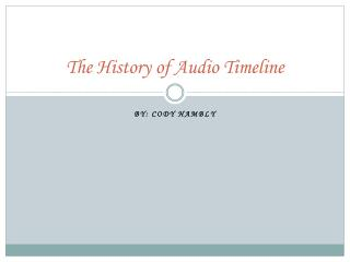 The History of Audio Timeline
