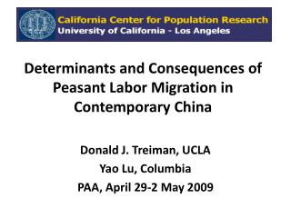 Determinants and Consequences of Peasant Labor Migration  in Contemporary China