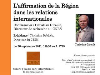 L'affirmation de la Région dans les relations internationales