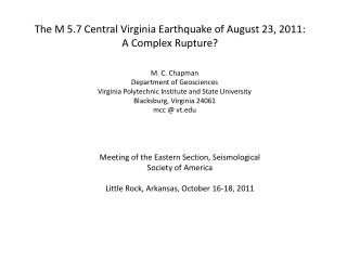 The M 5.7 Central Virginia Earthquake of August 23, 2011: A Complex Rupture?