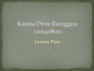 Kurnia Dinie Rianggara 2201408021