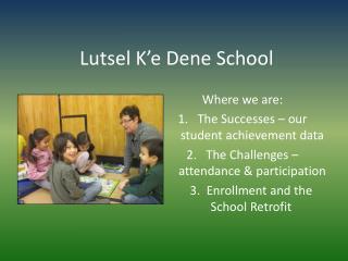 Lutsel  K�e  Dene School