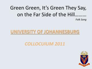 Green  Green , It�s Green They Say, on the Far Side of the Hill��� Folk Song