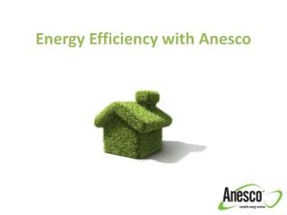 Energy Efficiency with Anesco