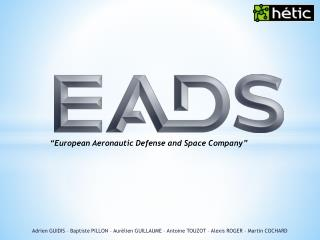 """European  Aeronautic  Defense  and Space  Company"""