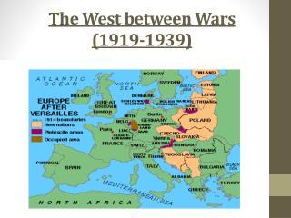 The  West between Wars (1919-1939)