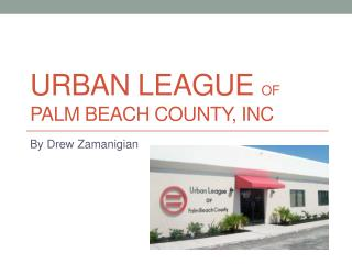 Urban League  of  Palm Beach County,  Inc