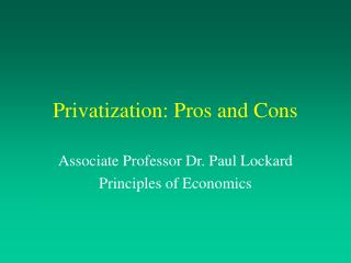 Privatization: Pros and Cons