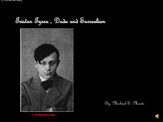 Tristan  Tzara  , Dada and Surrealism