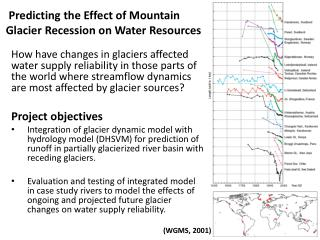 Predicting the Effect of Mountain Glacier Recession on Water Resources