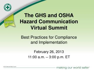 The GHS and OSHA Hazard Communication Virtual Summit