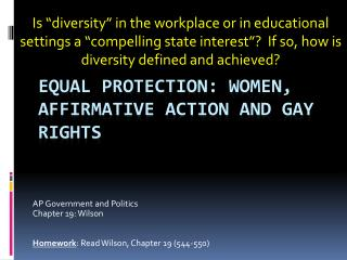 Equal Protection: Women, Affirmative Action and Gay Rights