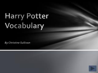 Harry Potter Vocabulary